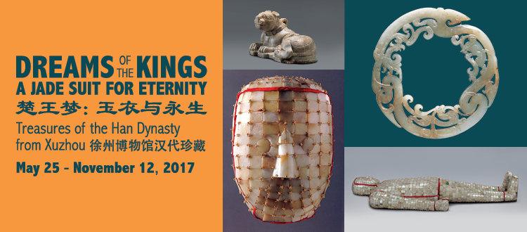 Dreams of the Kings: A Jade Suit for Eternity, Treasures of the Han Dynasty from Xuzhou