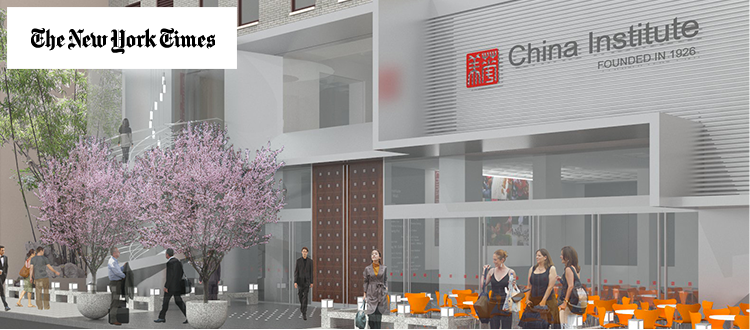 China Institute Moving to Larger Home in Lower Manhattan