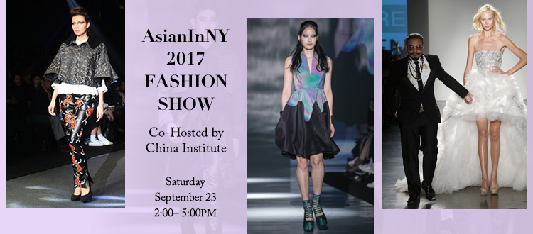 Asianinny 2017 Fashion Show China Institute