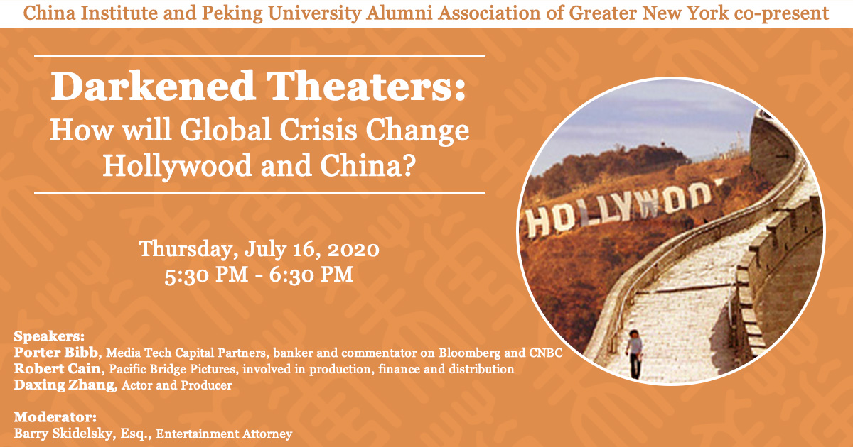 Recap: Darkened Theaters: How will Global Crisis Change Hollywood and China? 7.16.20