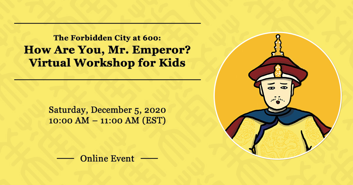 How Are You, Mr. Emperor? Virtual Workshop for Kids