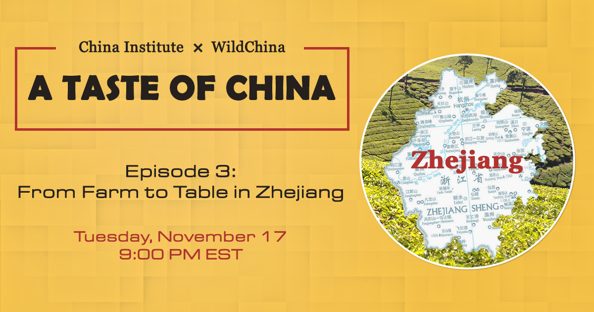 A Taste of China Episode 3: From Farm to Table in Zhejiang