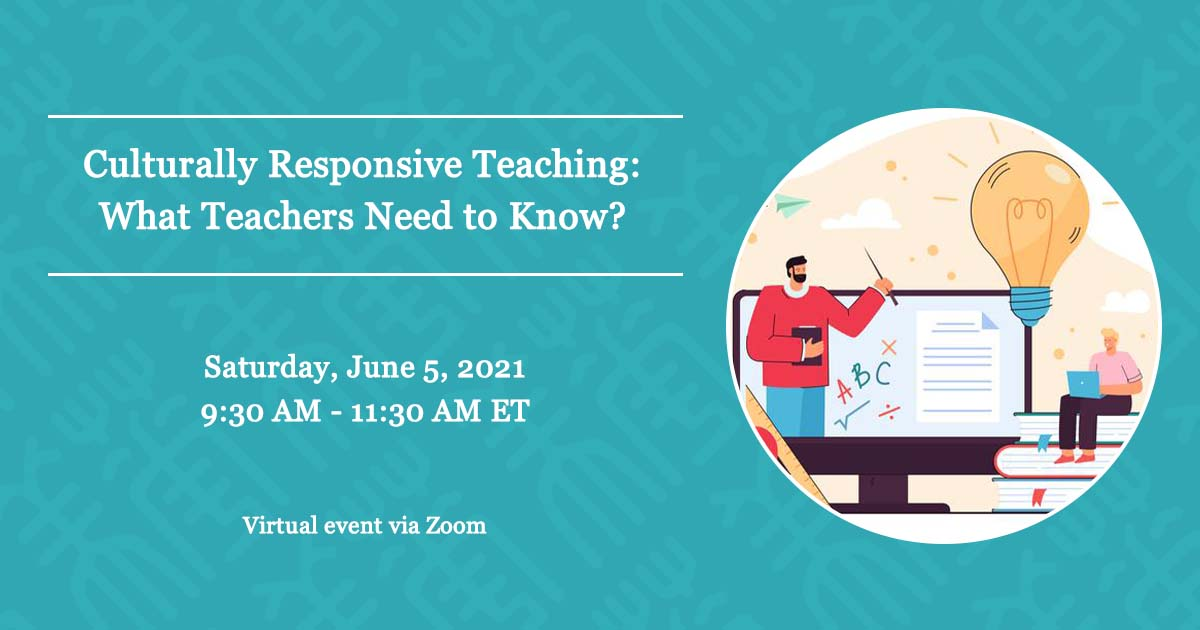 Culturally Responsive Teaching: What Teachers Need to Know?