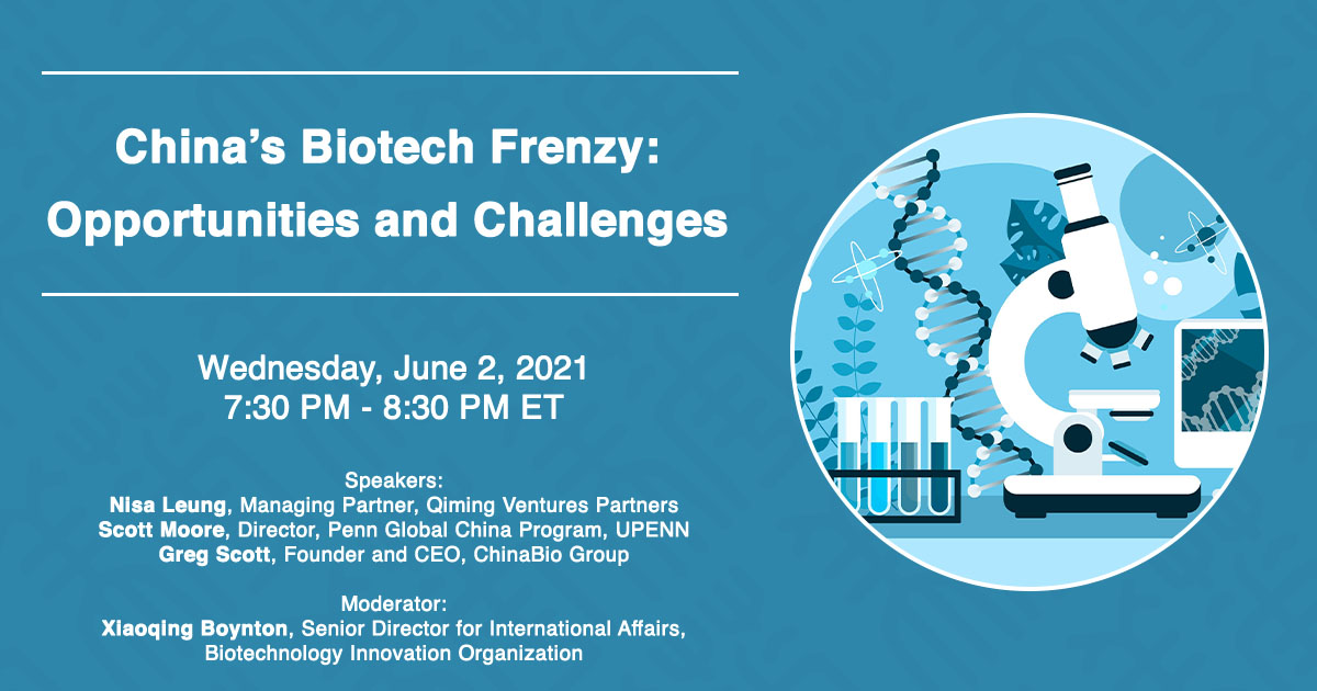 Recap: China's Biotech Frenzy: Opportunities and Challenges, 6.2.21