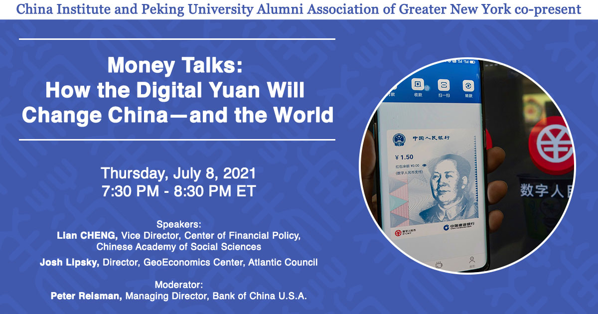 Recap: Money Talks: How the Digital Yuan Will Change China—and the World, 7.8.21