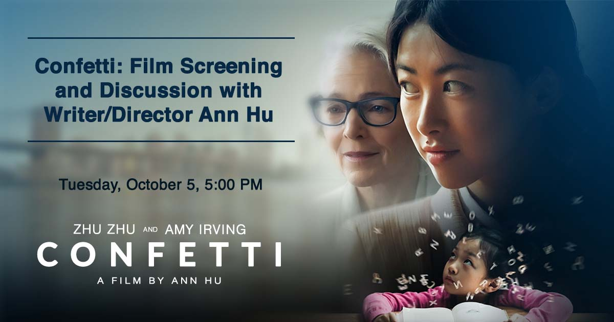 Confetti: Film Screening and Discussion with Writer/Director Ann Hu
