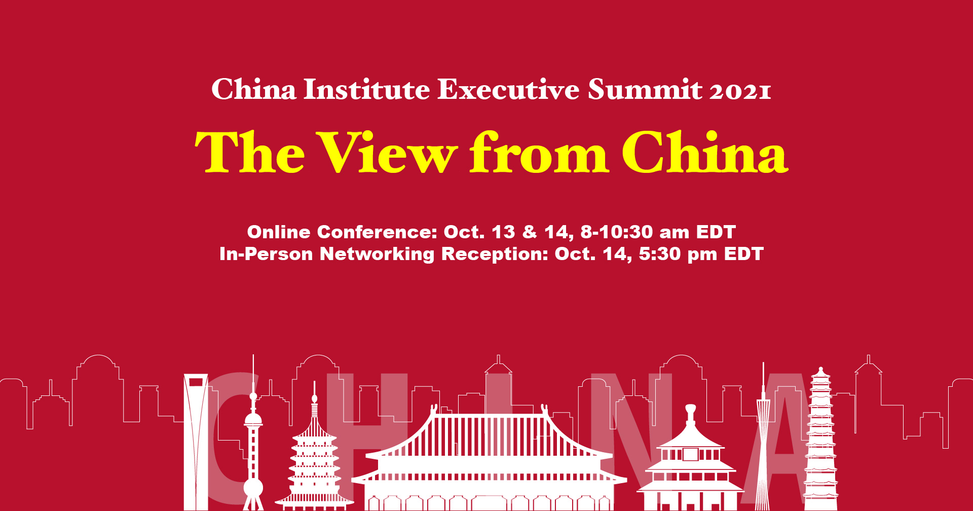 China Institute Executive Summit Offers the View From China  Often-Overlooked in the U.S., Influential Voices from China to Be Heard October 13-14
